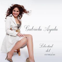 Gabriela Ayala - Libertad de Corazón
